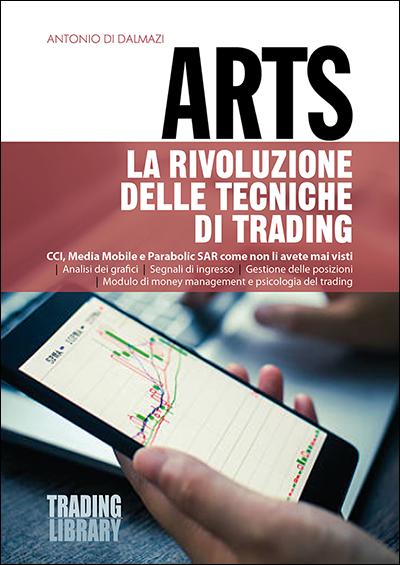 ARTS - La rivoluzione delle tecniche di trading