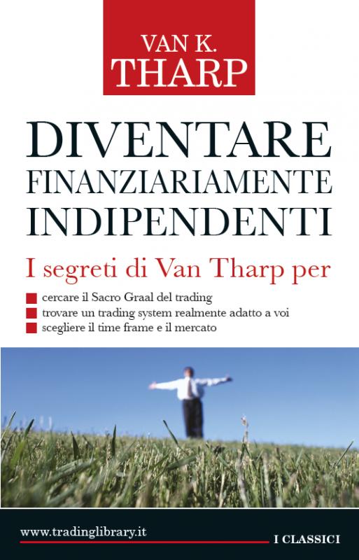 Diventare finanziariamente indipendenti