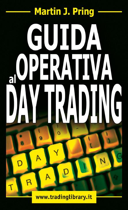 GUIDA OPERATIVA AL DAY TRADING