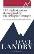 I 10 migliori pattern di swing trading e le 10 migliori strategie