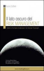 Il lato oscuro del risk management