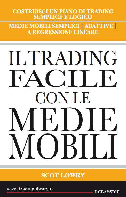 Il trading facile con le medie mobili