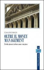 Oltre il money management
