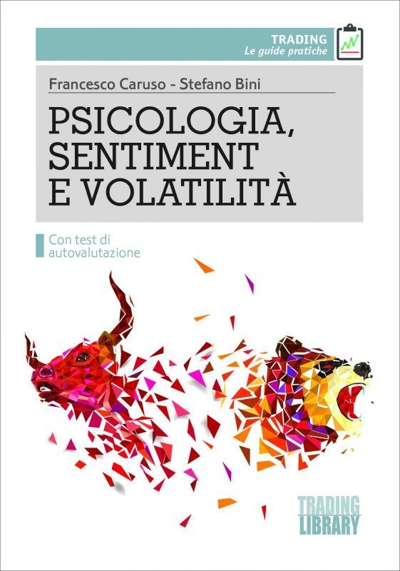 PSICOLOGIA, SENTIMENT E VOLATILITÀ