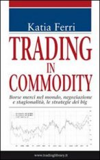 Trading in commodity