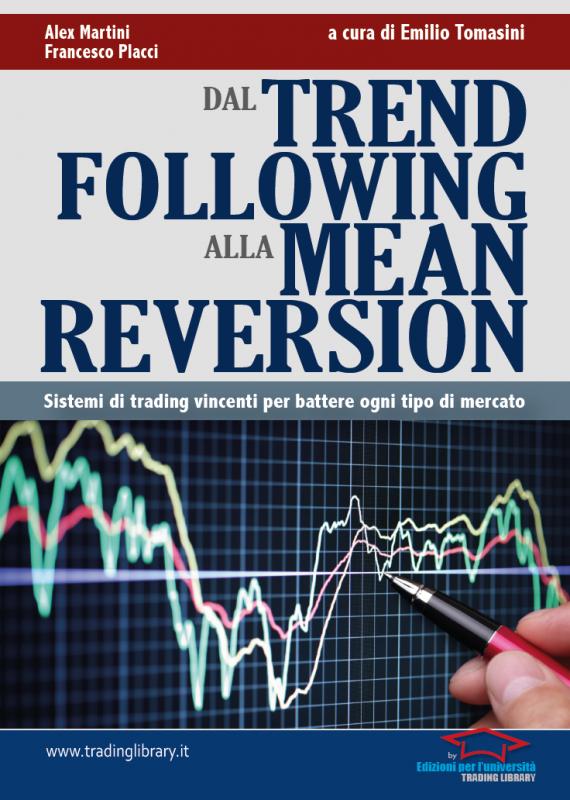 Dal Trend Following alla Mean Reversion