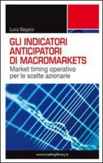 Gli indicatori anticipatori di macromarkets