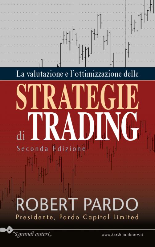 La Valutazione e l'Ottimizzazione delle strategie di trading