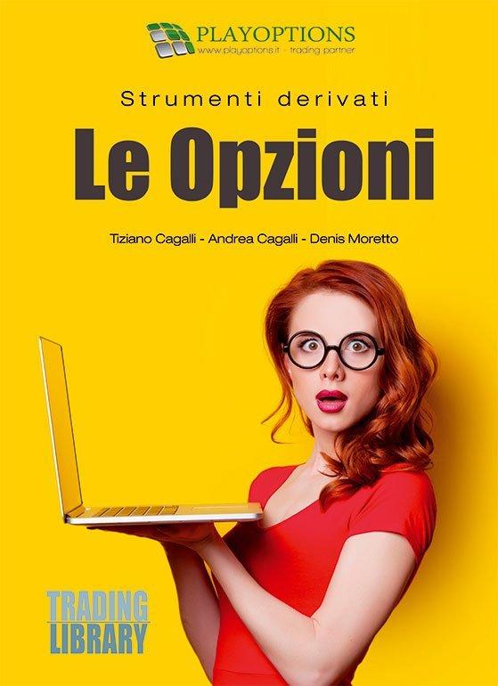 TRADING LIBRARY WAREHOUSE - Le Opzioni