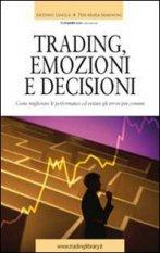 Trading emozioni e decisioni