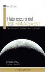 TRADING LIBRARY WAREHOUSE - Il lato oscuro del risk management