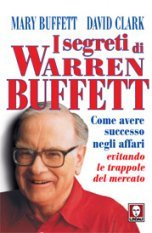 I segreti di Warren Buffett
