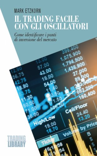 Il trading facile con gli oscillatori