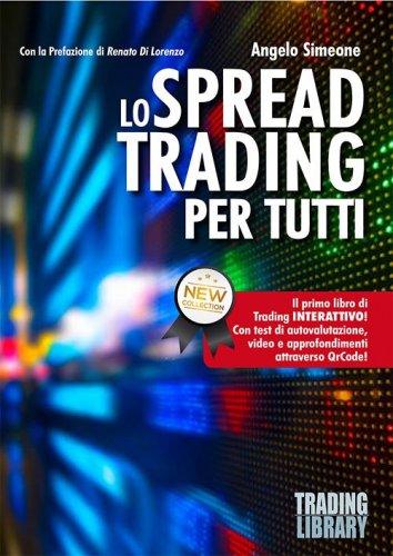 Lo spread trading per tutti