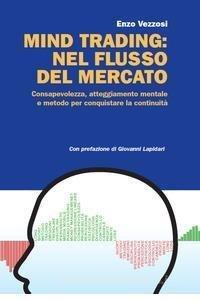 MIND TRADING: NEL FLUSSO DEL MERCATO
