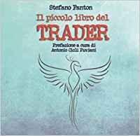 Il piccolo libro del trader