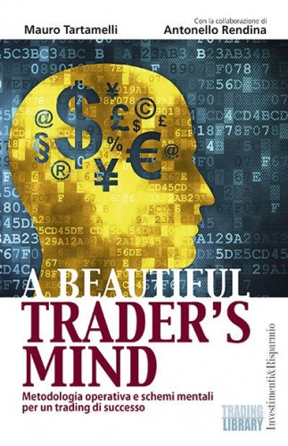 A BEAUTIFUL TRADER'S MIND