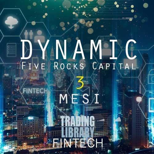 FiveRocksCapital - Servizio Dynamic - 3 Mesi