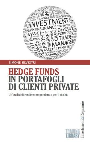 Hedge Funds in portafogli di clienti private