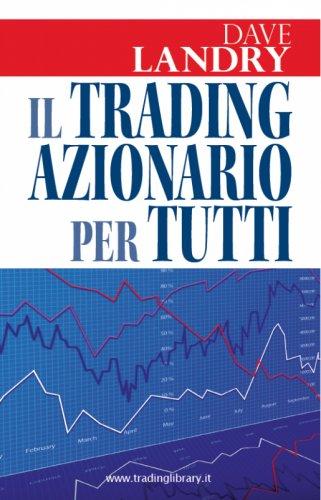 Il trading azionario per tutti