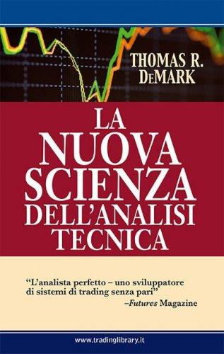 La nuova scienza dell'analisi tecnica