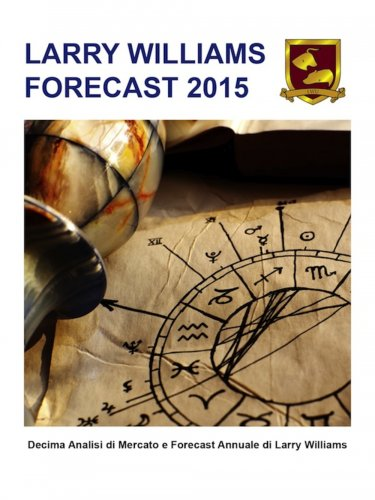 Larry Williams Forecast 2015