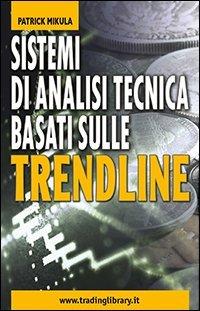 Sistemi di analisi tecnica basati sulle trendline