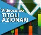 TITOLI AZIONARI - VIDEOCORSO SULLE CANDELE HEIKIN-ASHI (Strategia multiday)