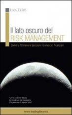 TRADING LIBRARY WAREHOUSE - Il lato oscuro del risk management