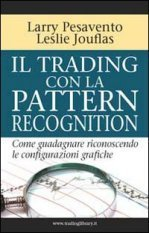 TRADING LIBRARY WAREHOUSE - Il trading con la pattern recognition