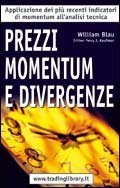 TRADING LIBRARY WAREHOUSE - Prezzi, momentum e divergenze